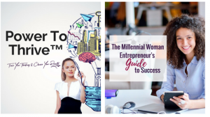 Power To Thrive™ & Millennial Women Entrepreneur's Guide To Success Graphic